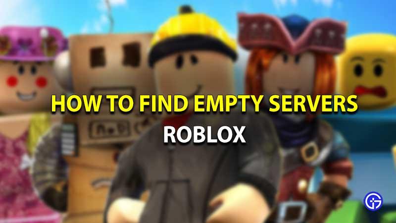 Roblox find empty servers