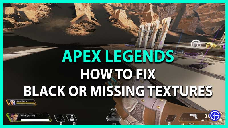 how to fix black or missing textures for origin in apex legends