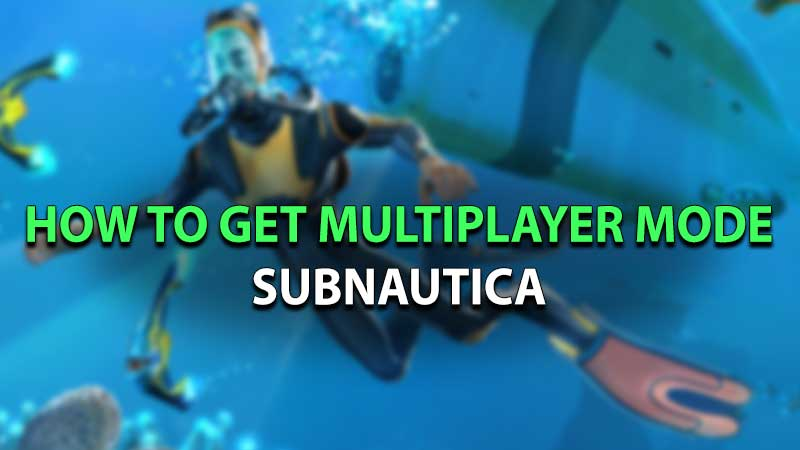 Subnautica Multiplayer