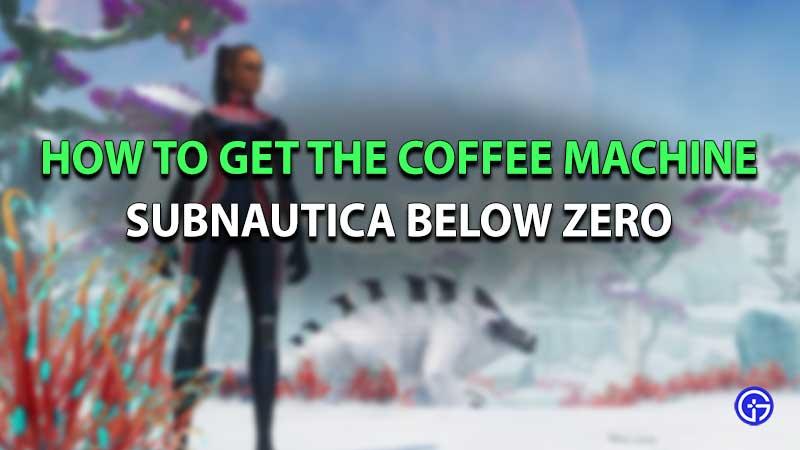 Subnautica below zero coffee machine