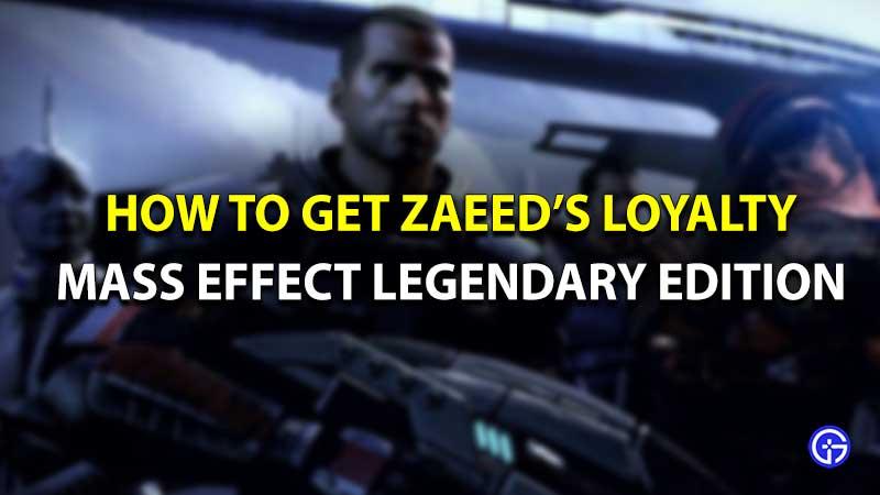 Mass Effect Legendary Edition Zaeed loyalty
