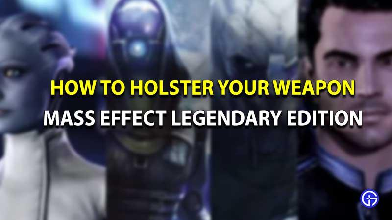Mass effect legendary edition holster