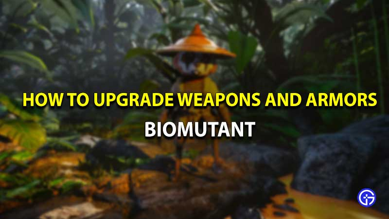 Biomutant weapons armors upgrade