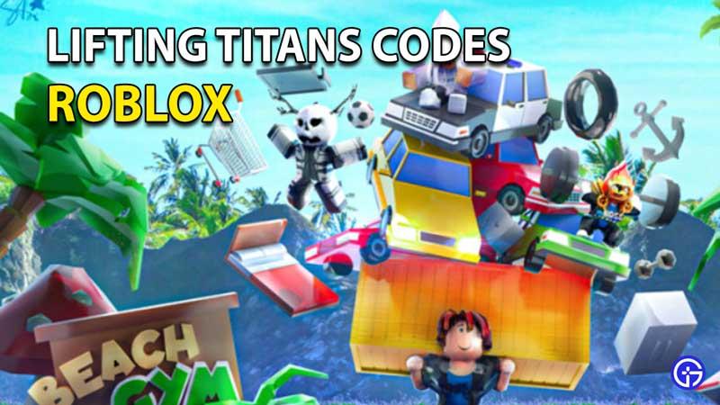 Redeem Roblox Lifting Titans codes