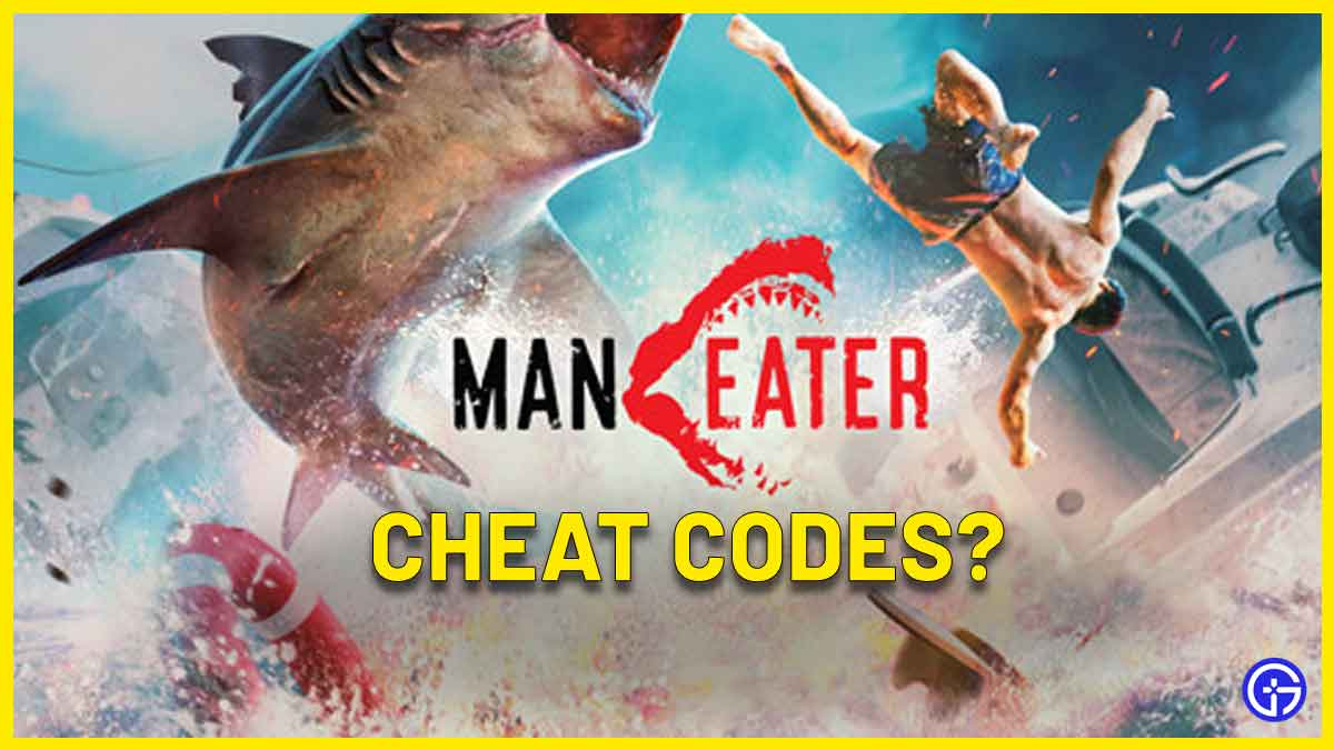maneater cheats codes