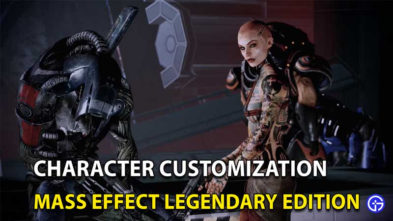 Mass Effect Legendary Edition: Character Customization Options