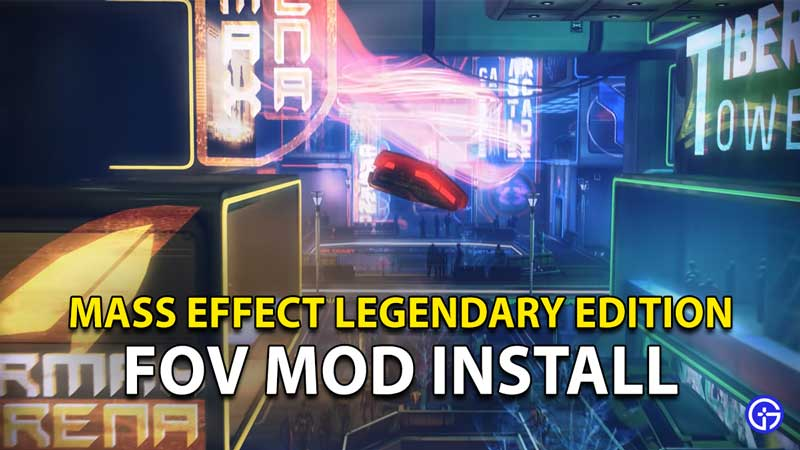 Mass Effect Legendary Edition FOV Mod: How To Download And Install