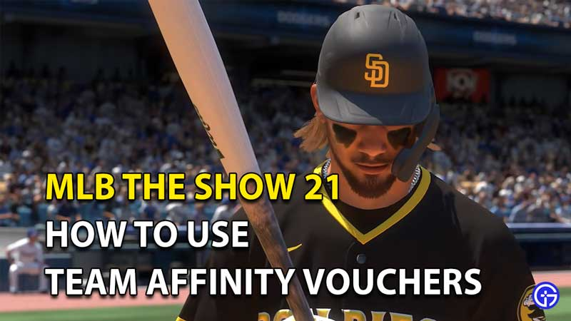 How To Use Team Affinity Vouchers In MLB The Show 21