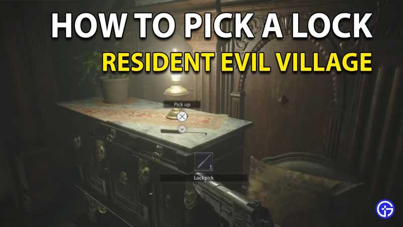 How To Pick Locks In Resident Evil Village