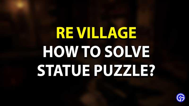 RE Village Statue Puzzle