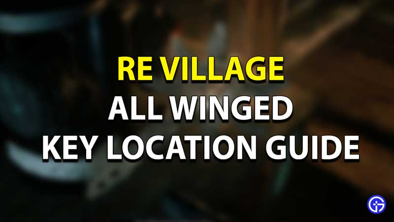 RE Village Winged Key Location