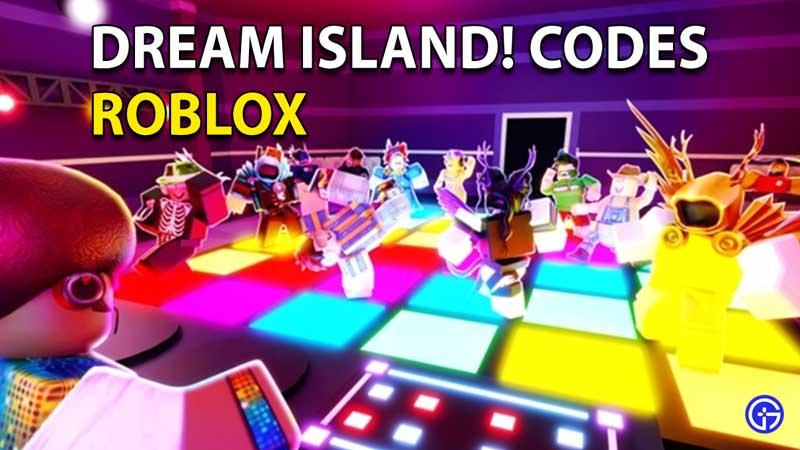 Redeem Roblox Dream Island! Codes