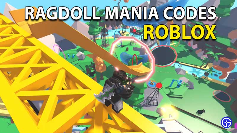 Redeem Roblox Ragdoll Mania Codes (May 2021)