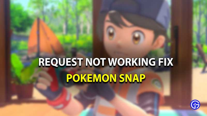 Pokemon snap request issue