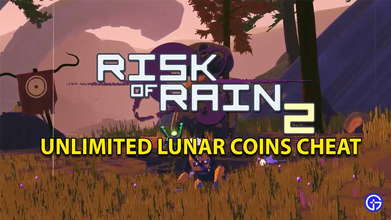 Risk of Rain 2 Cheat Guide: Unlimited Lunar Coins Cheat Code