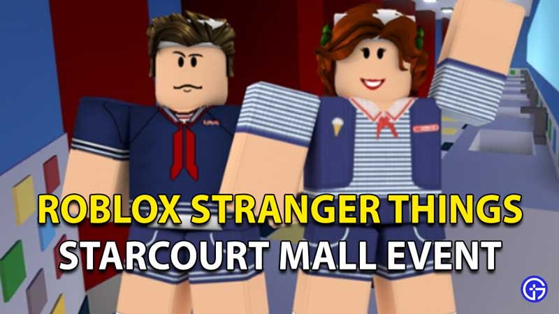 Roblox Stranger Things: Starcourt Mall 2021 Event
