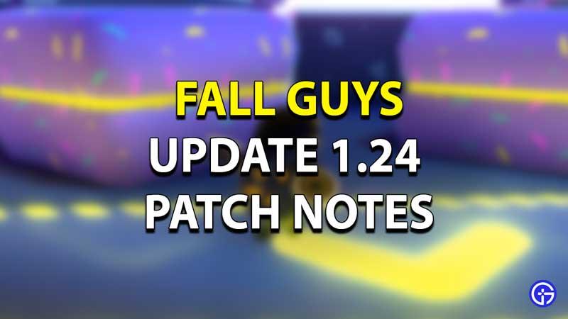 Fall Guys Update 1.24