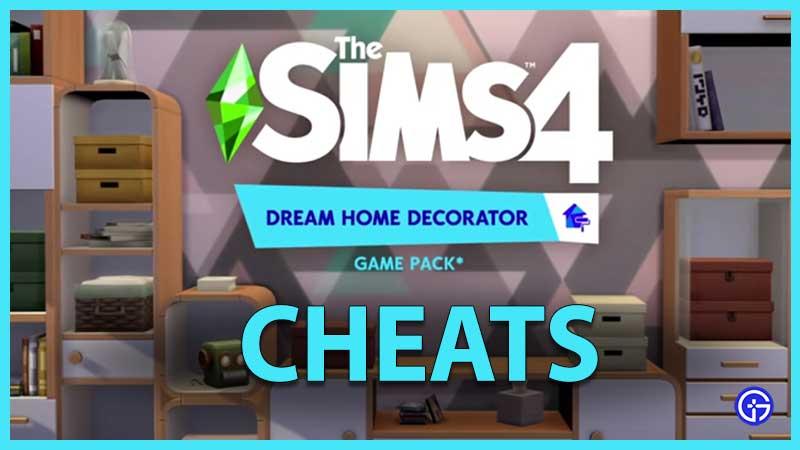 Sims 4 Dream Home Decorator Cheats
