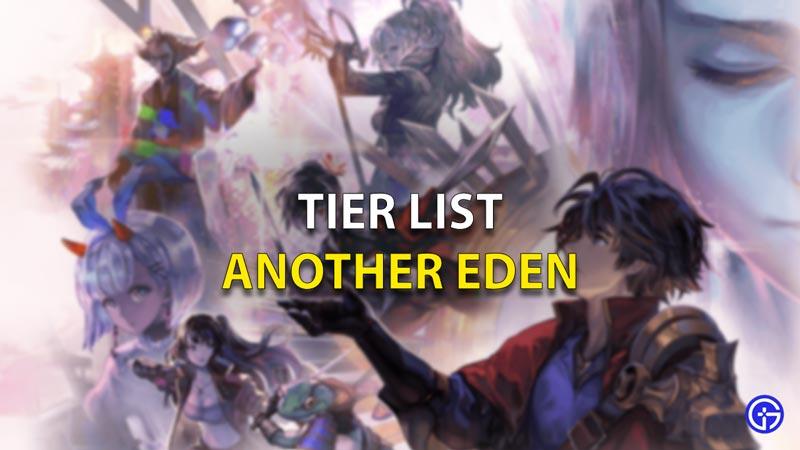 Another Eden Tier List