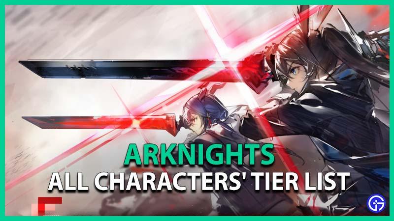 Arknights Tier List