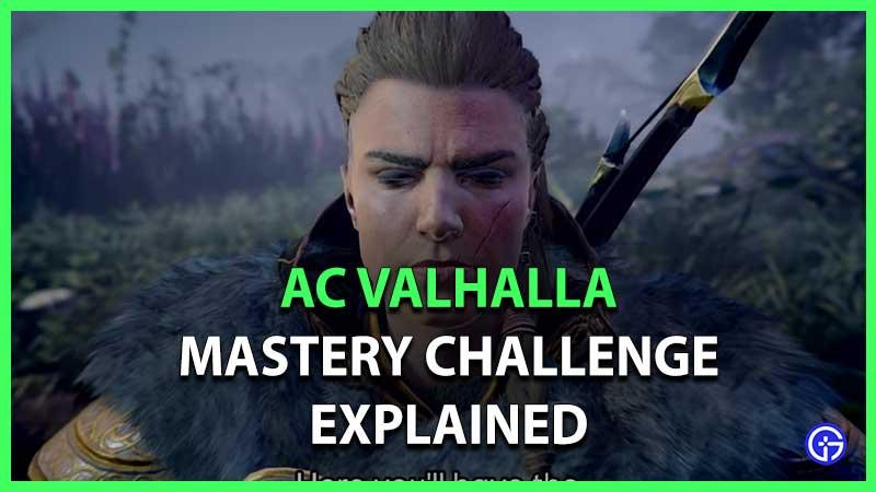 AC Valhalla Mastery Challenge Game Mode Explained