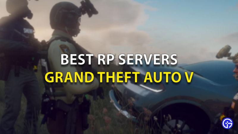 Best RP Servers GTA 5