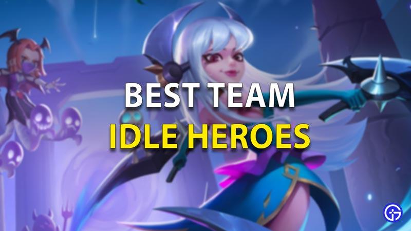 Best Team In Idle Heroes