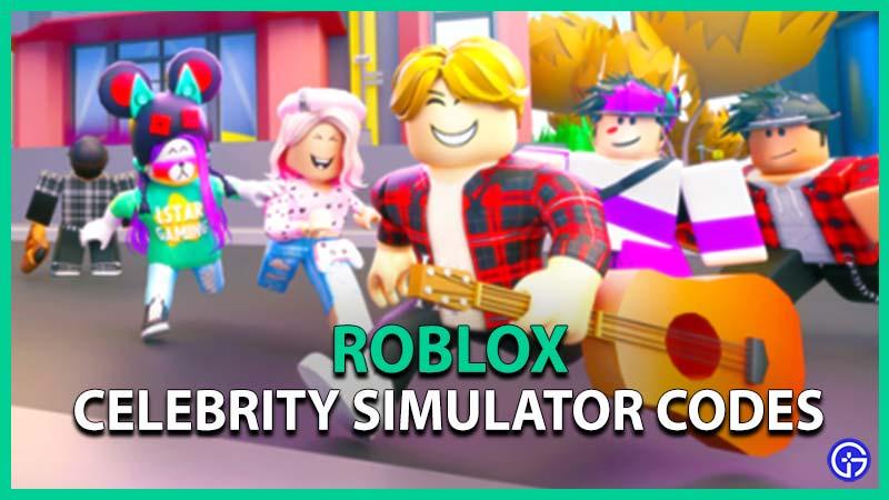 Celebrity Simulator Codes