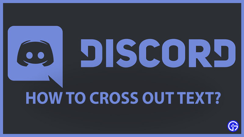 Discord Cross Out Text