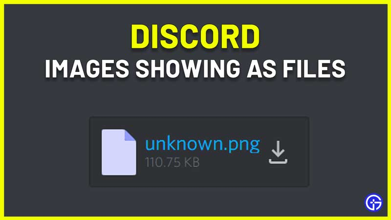 Discord Images Showing As Files