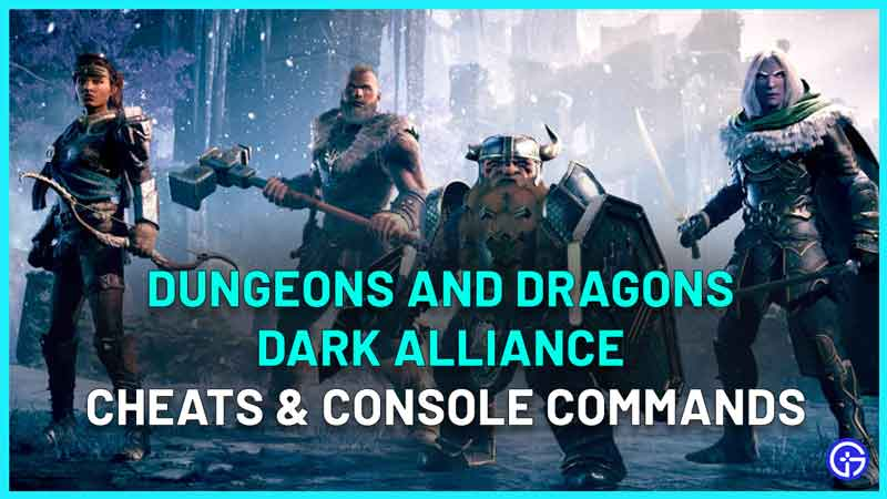 dungeons and dragons dark alliance cheats console commands list