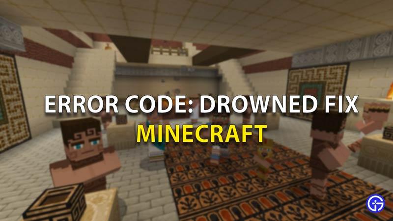 Error Code Drowned
