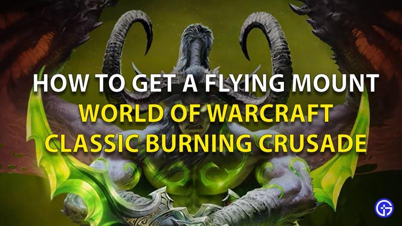 Flying Mount WoW Burning Crusade