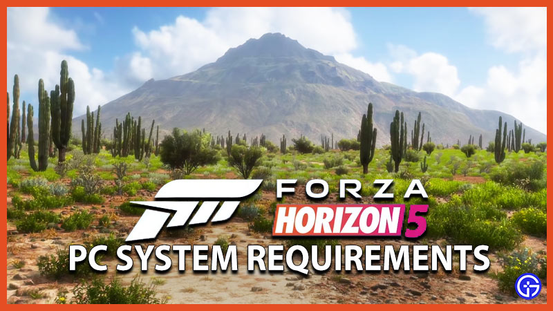 Forza Horizon 5 System Requirements PC