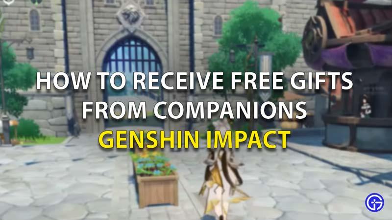 Free Gifts Genshin Impact