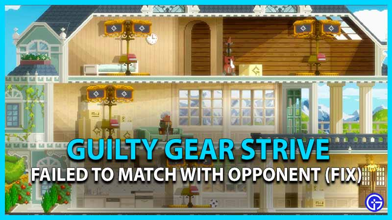 Guilty Gear Strive Failed To Match With Opponent