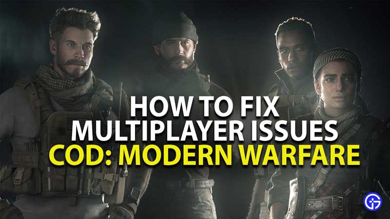 How To Fix Call of Duty modern warfare multiplayer issue