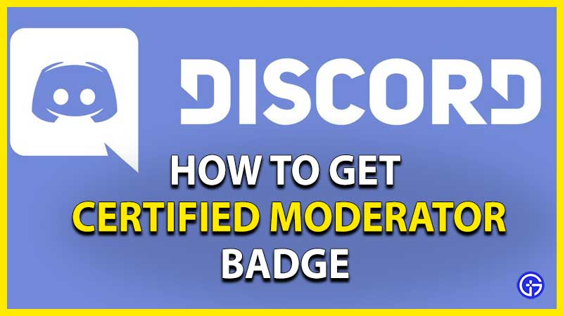 how to get certified discord moderator badge