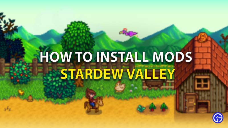 How To Install Stardew Valley Mods