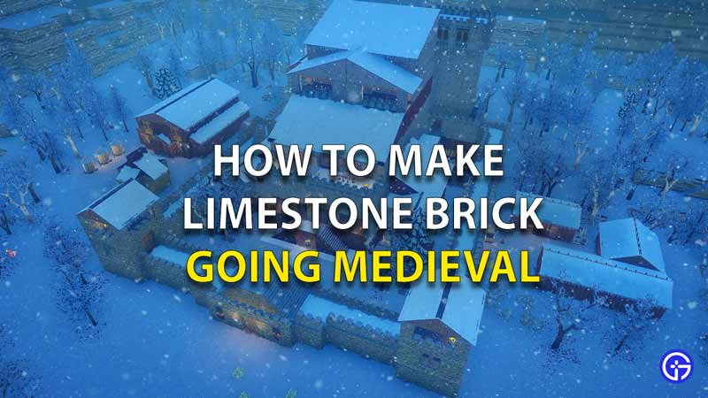 How To Make Limestone Brick Going Medieval