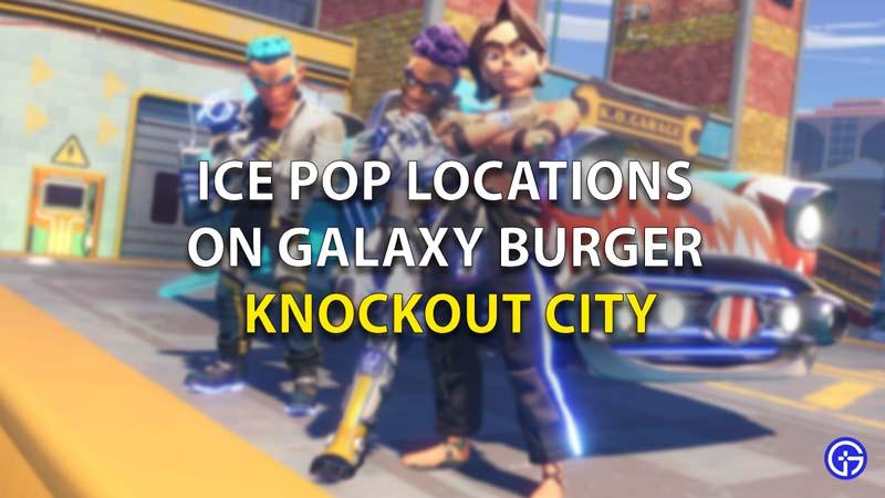 Ice Pop Locations Knockout City