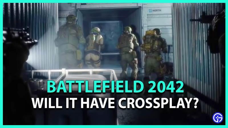 Is Battlefield 2042 Crossplay Cross Platform