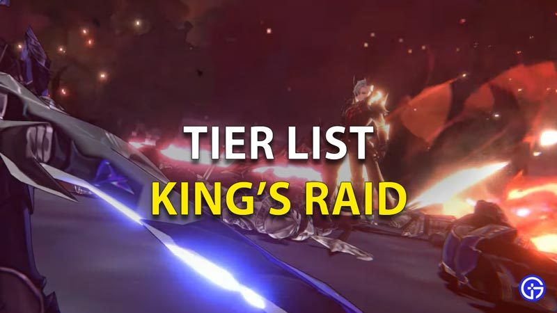 King's Raid Tier List (August 2021): Best Characters Ranked