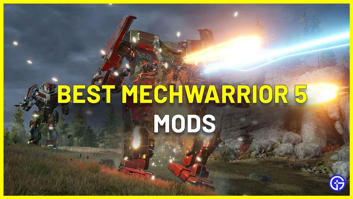 Best MechWarrior 5 Mods