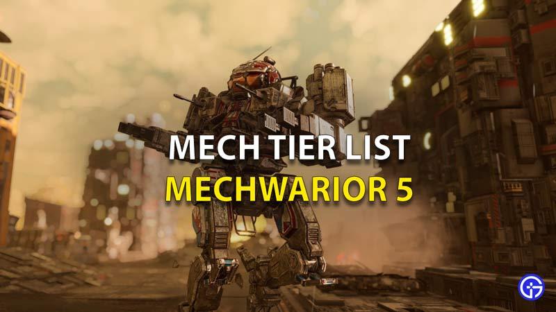 Mechwarrior 5 Tier List