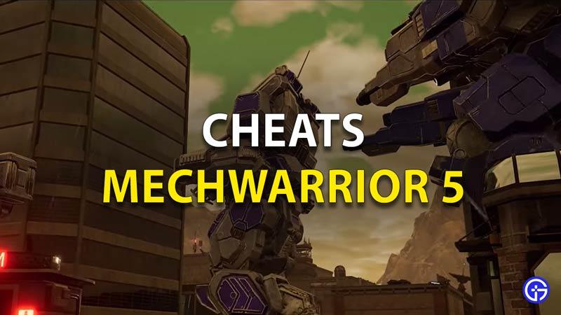 Mechwarrior 5 Cheats