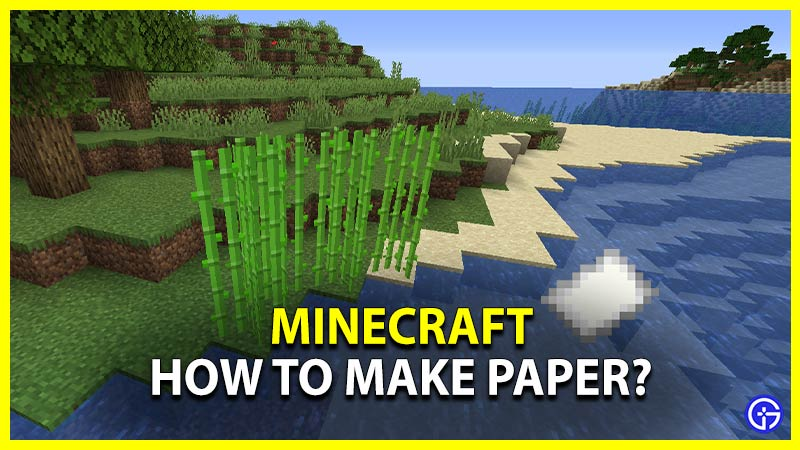 Minecraft How to Make Paper