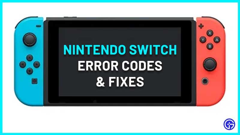 Nintendo Switch Error Codes List and fix