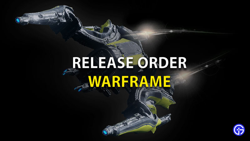 Release Order Warframe