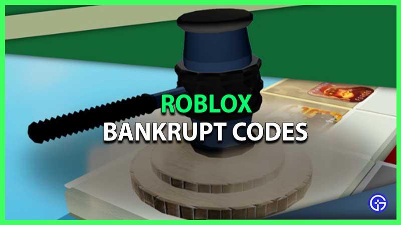 Roblox Bankrupt Codes